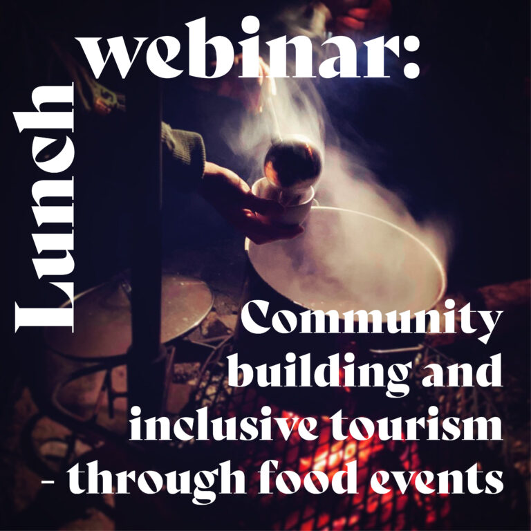 Lunch webinar: Community building and inclusive tourism through food events