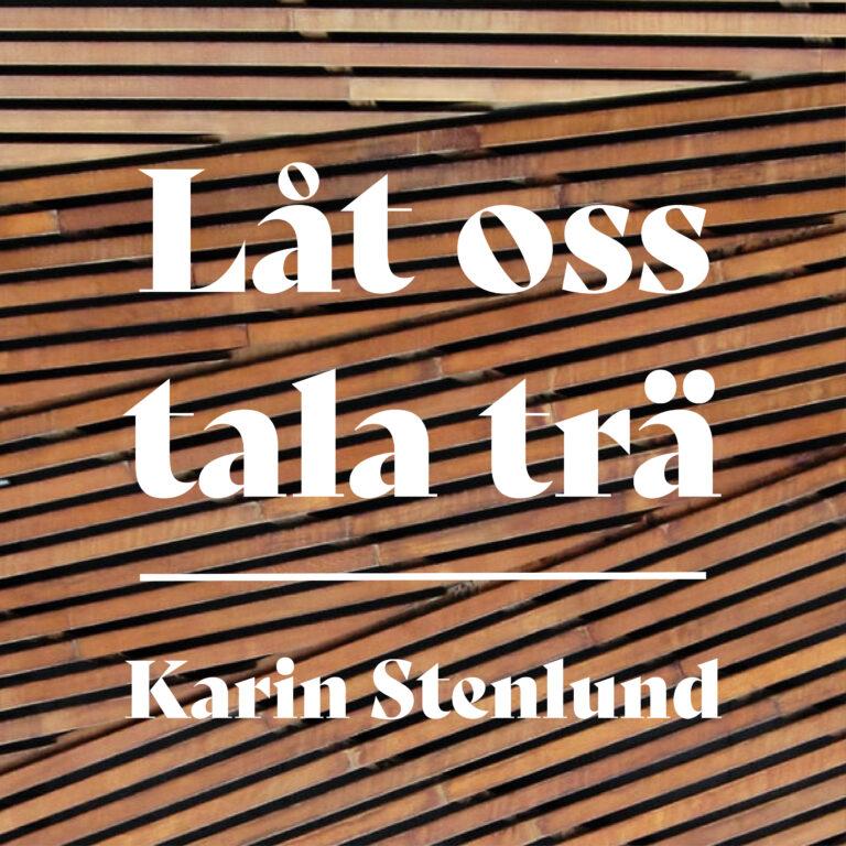 Låt oss tala trä – del 3