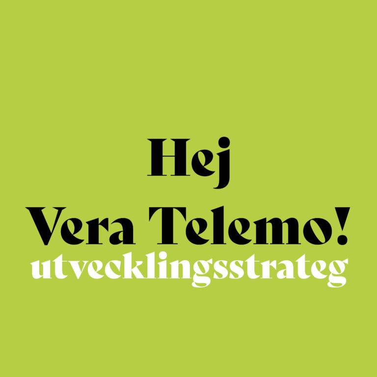 Läs mer om artikeln Hej Vera Telemo!