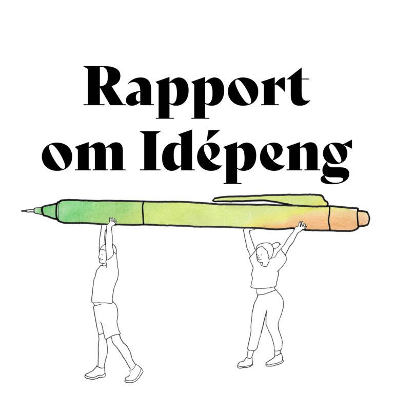 Rapport om Idépeng