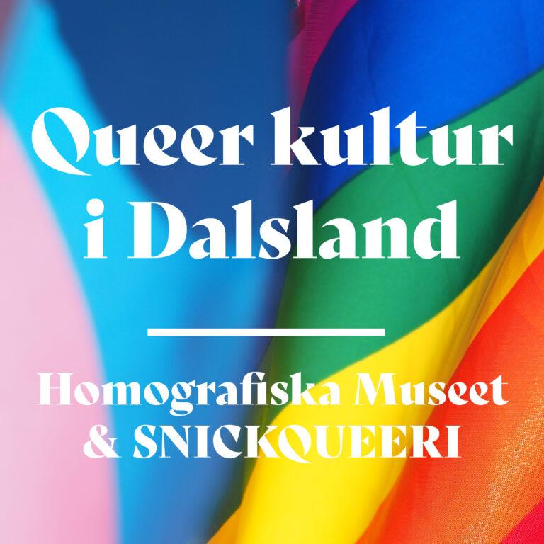 Läs mer om artikeln Queer kultur i Dalsland
